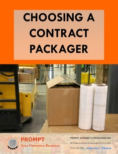 Choosing Contract Packaing Company Toronto Ontario Prompt.ca