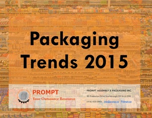 Packaging Trends 2015 - Sustainable Packaging Prompt.ca